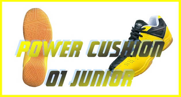 POWER CUSHION 01 JUNIOR