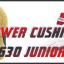POWER CUSHION 630 JUNIOR