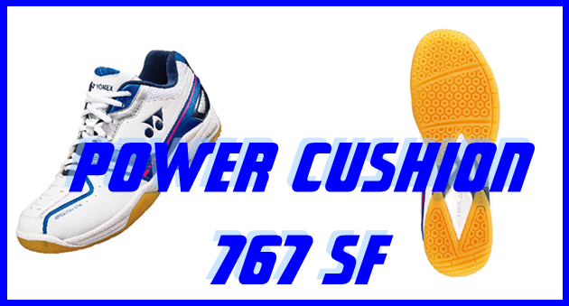 POWER CUSHION 767SF