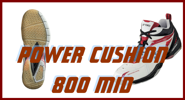 POWER CUSHION 800 MID